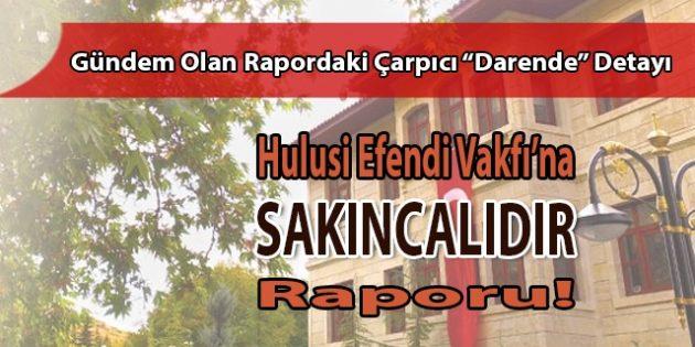 """Darende'deki """"Vakıf"""" Tehlikesi Resmî Raporla Teyit Edildi!"""