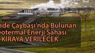 Darende'de Bulunan Jeotermal Enerji Sahası Kiraya Verilecek